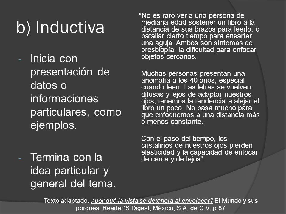 c) Enumerativa - Presenta una lista de propiedades que describen un objeto, hecho o idea.