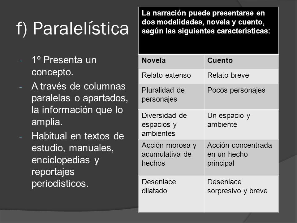g) Causal - El texto presenta ciertas informaciones o ideas como causas y otras como consecuencias.