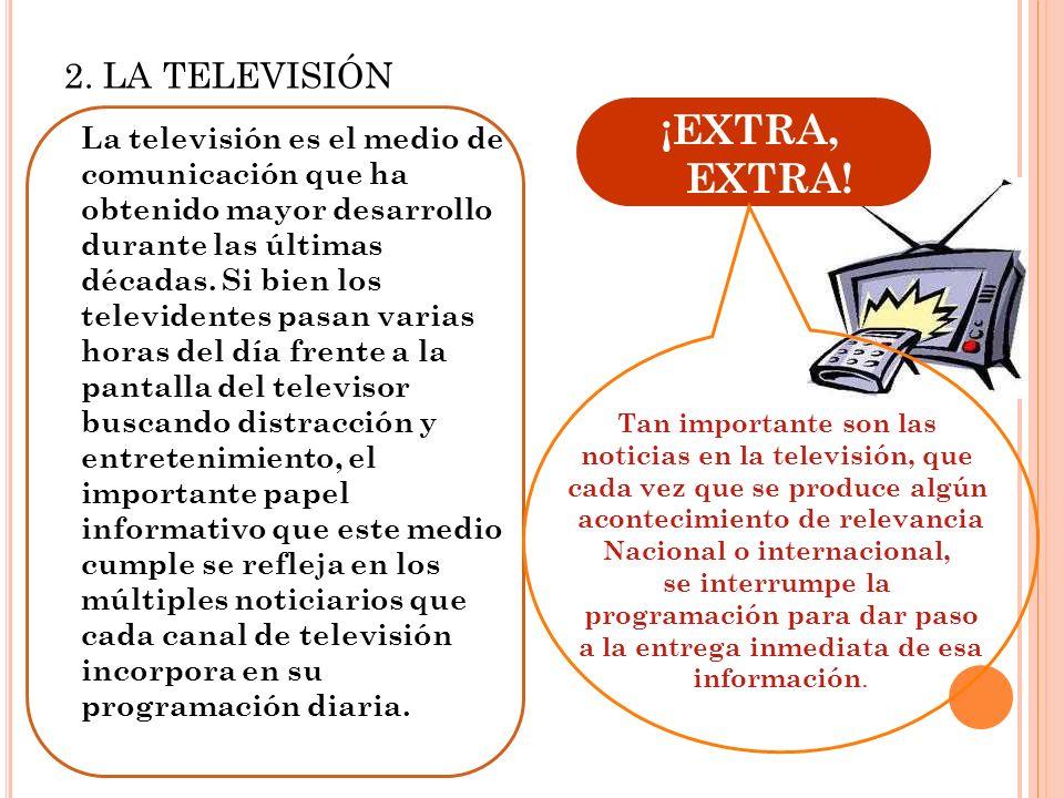 L A INFORMACIÓN EN LOS MEDIOS MASIVOS 1. RADIO Agencia EFE: Cinco estudiantes chilenos se preparan para viajar al espacio. La radio es uno de los medi
