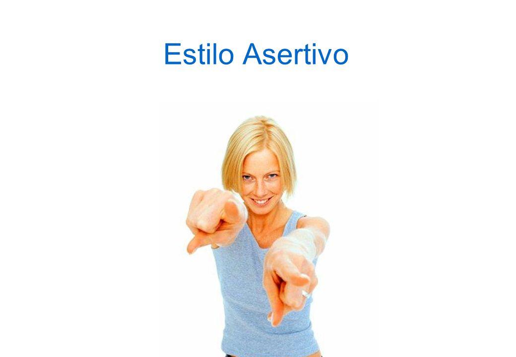 Estilo Asertivo