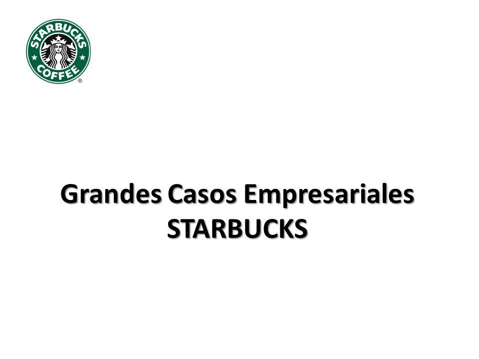 Grandes Casos Empresariales STARBUCKS