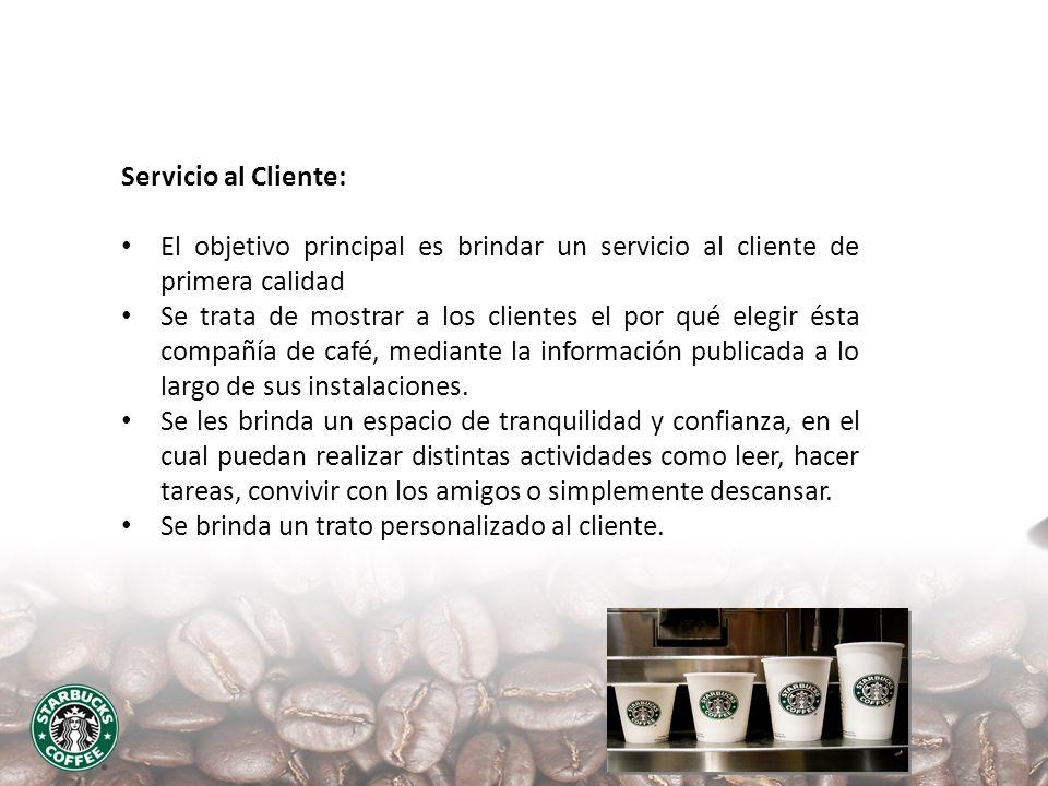 Servicio al Cliente: El objetivo principal es brindar un servicio al cliente de primera calidad Se trata de mostrar a los clientes el por qué elegir é