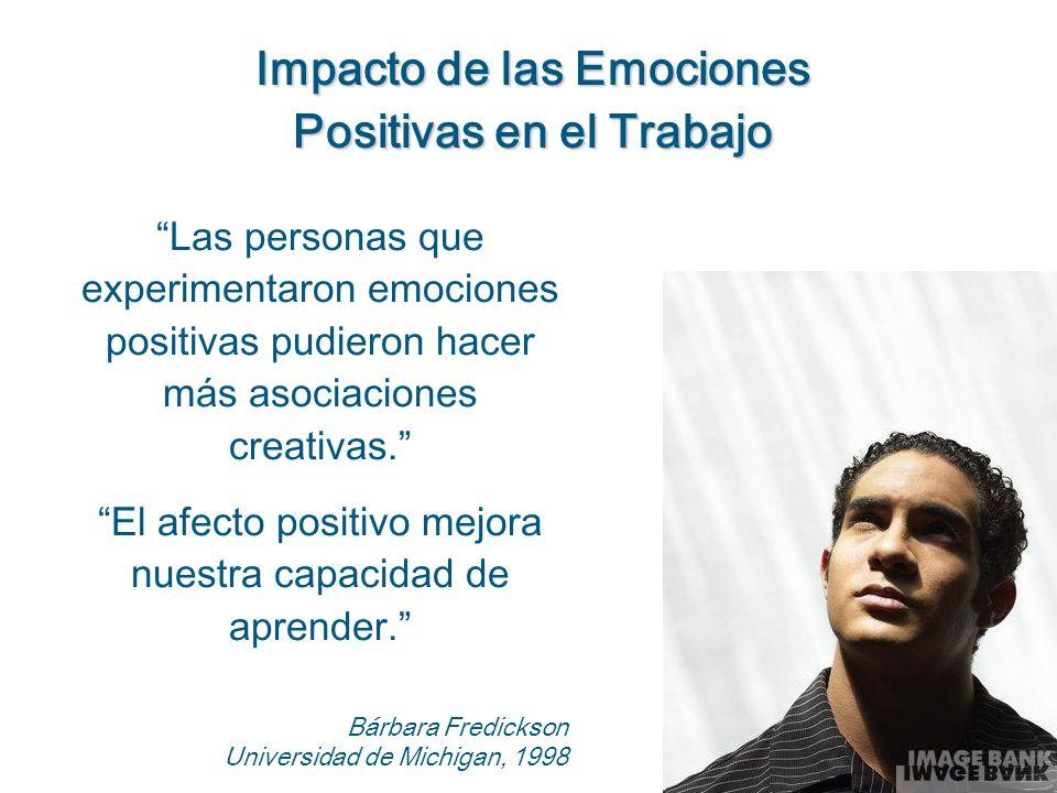 Las personas que experimentaron emociones positivas pudieron hacer más asociaciones creativas. El afecto positivo mejora nuestra capacidad de aprender