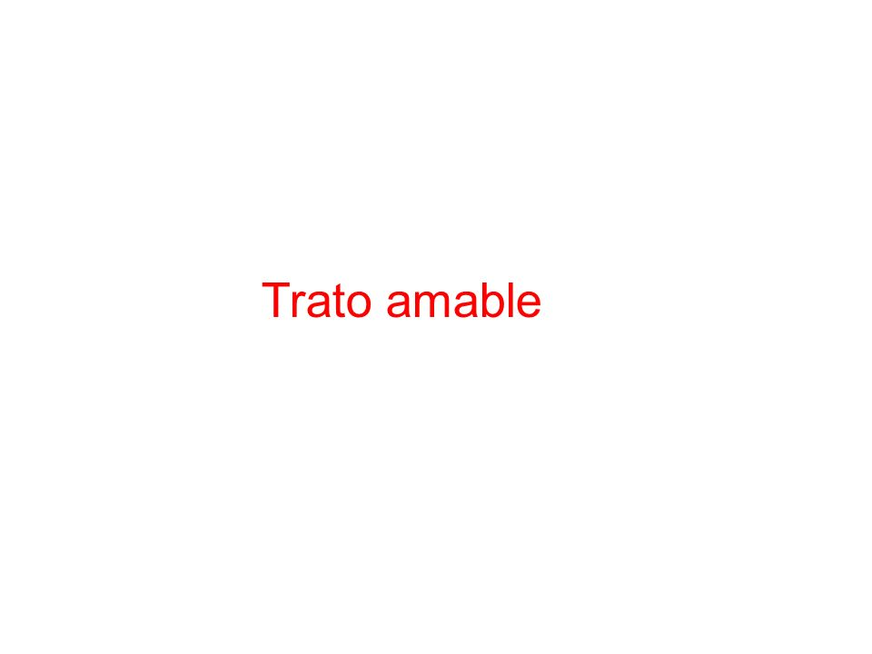 Trato amable
