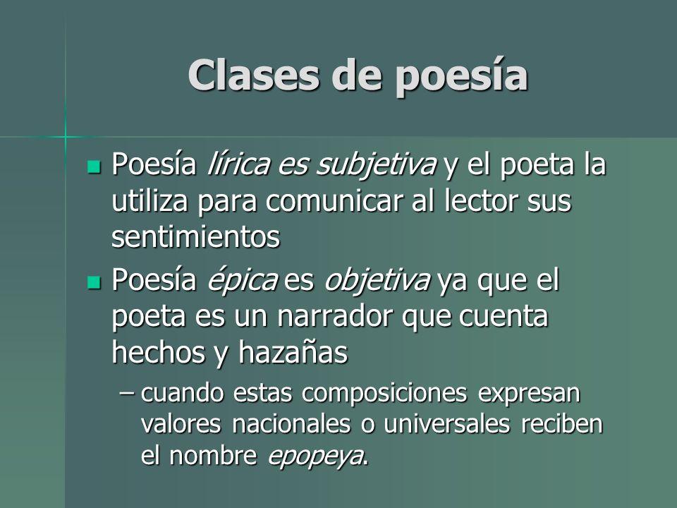 Clases de poesía Poesía lírica es subjetiva y el poeta la utiliza para comunicar al lector sus sentimientos Poesía lírica es subjetiva y el poeta la u