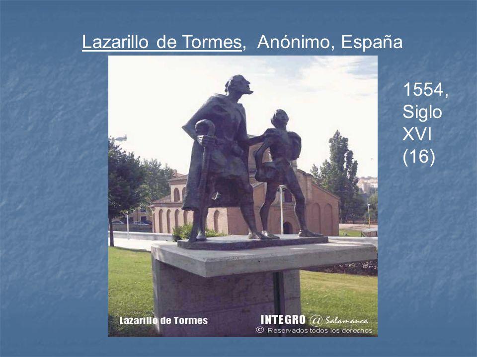 Lazarillo de Tormes, Anónimo, España 1554, Siglo XVI (16)