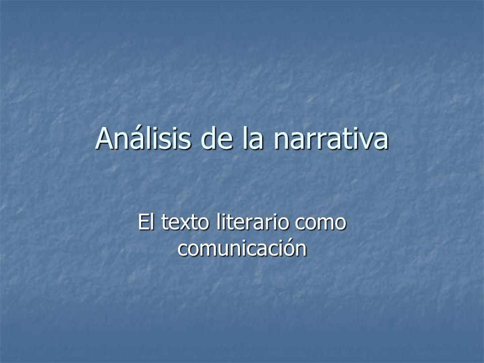 Análisis de la narrativa El texto literario como comunicación