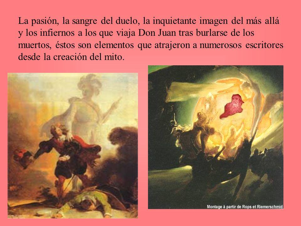 La pasión, la sangre del duelo, la inquietante imagen del más allá y los infiernos a los que viaja Don Juan tras burlarse de los muertos, éstos son el