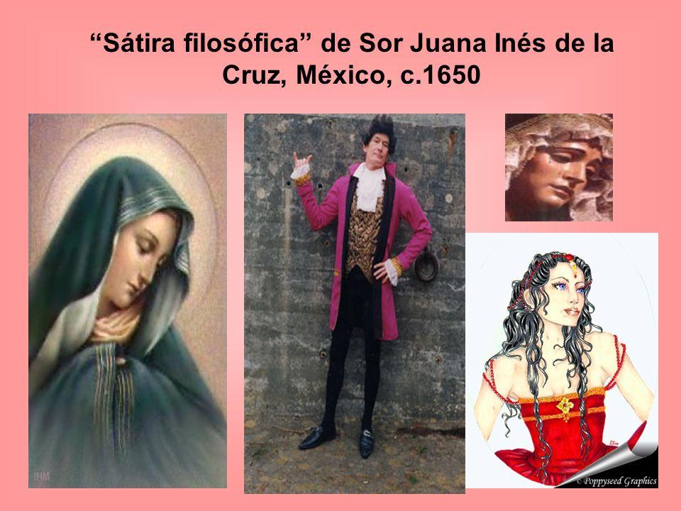 Sor Juana (1651-1695) fue heredera de la tradición barroca del siglo XVII (17) de Góngora y Quevedo en el Nuevo Mundo durante la época colonial.
