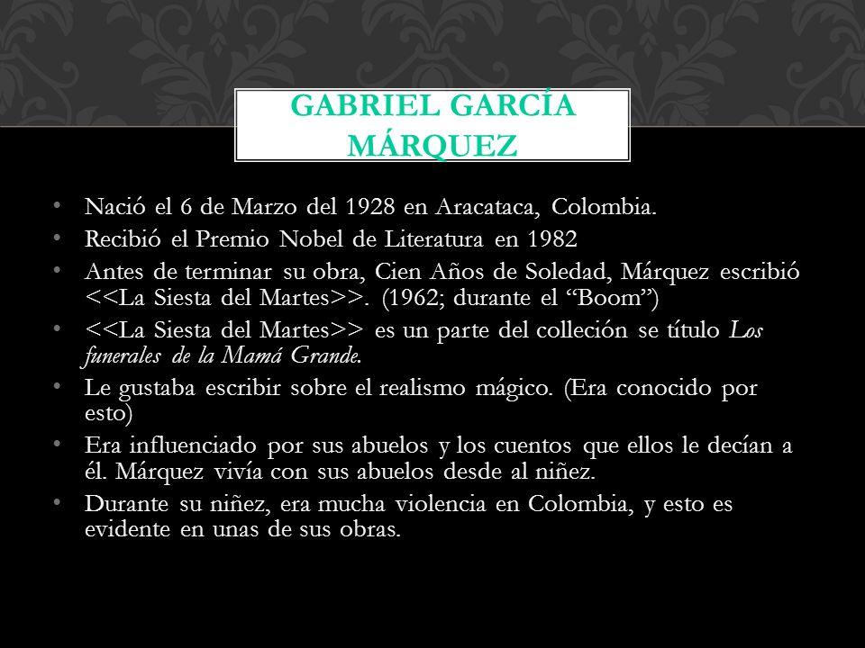 Nació el 6 de Marzo del 1928 en Aracataca, Colombia.