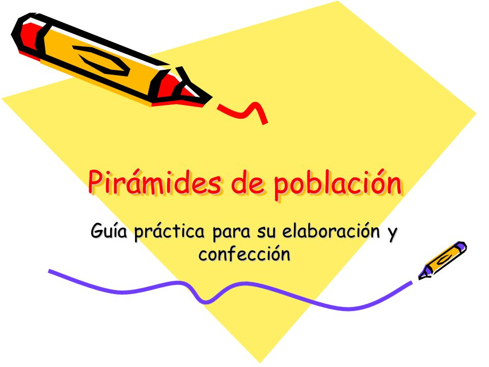 Pirámides de población Guía práctica para su elaboración y confección