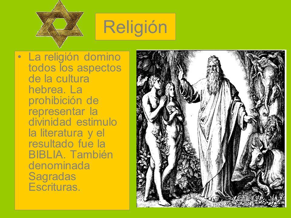 Religión La religión domino todos los aspectos de la cultura hebrea.