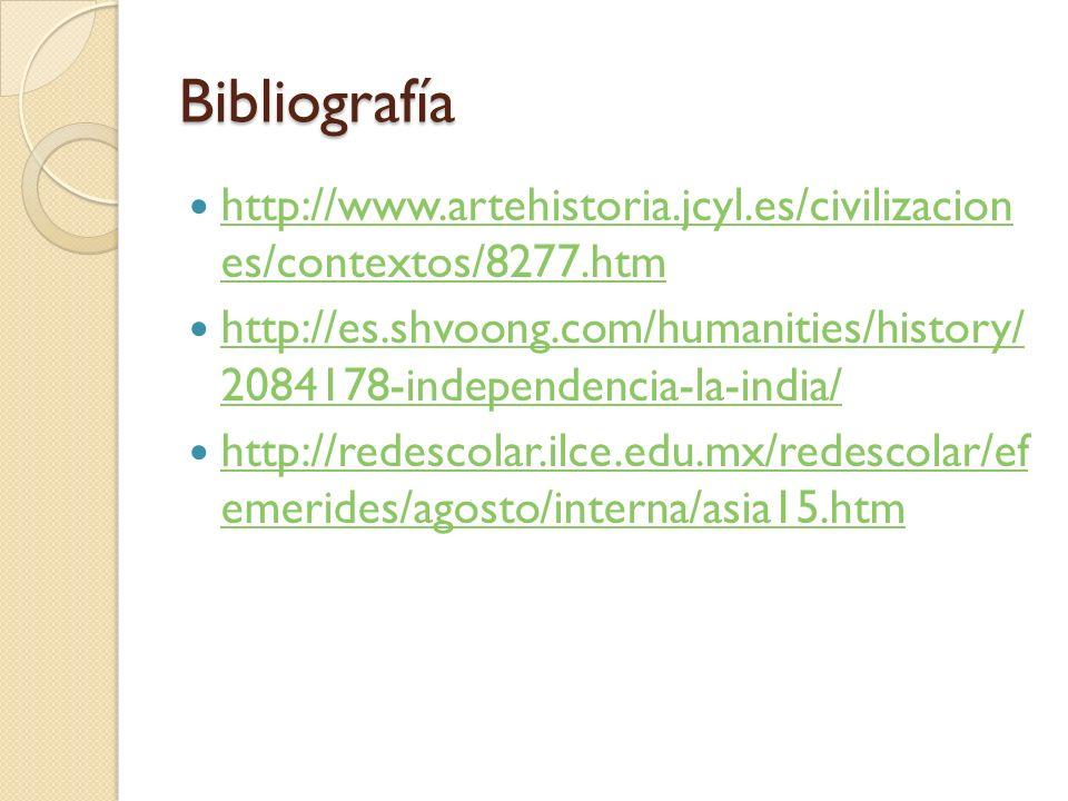 Bibliografía http://www.artehistoria.jcyl.es/civilizacion es/contextos/8277.htm http://www.artehistoria.jcyl.es/civilizacion es/contextos/8277.htm htt