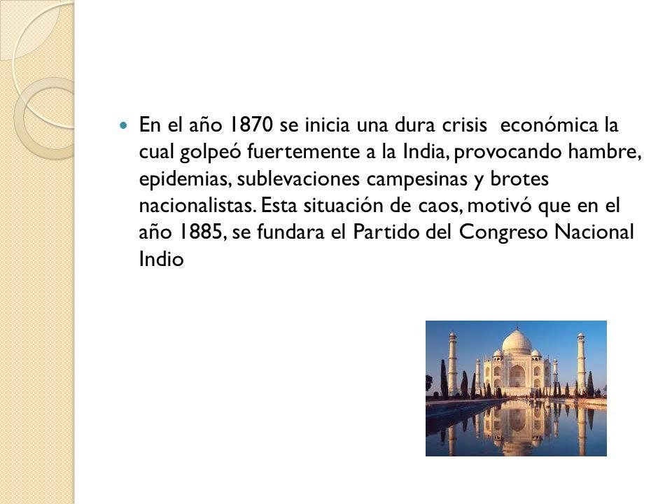 En el año 1870 se inicia una dura crisis económica la cual golpeó fuertemente a la India, provocando hambre, epidemias, sublevaciones campesinas y bro