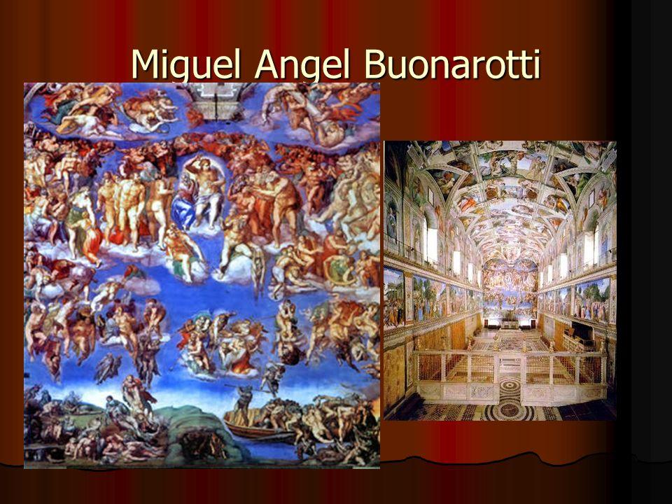 Miguel Angel Buonarotti