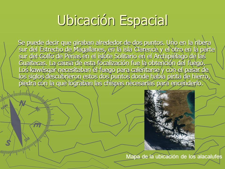 Ubicación Espacial Se puede decir que giraban alrededor de dos puntos. Uno en la ribera sur del Estrecho de Magallanes, en la isla Clarence y el otro