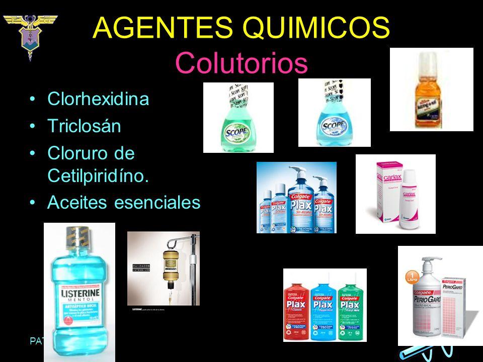 PATRICIA RAMOS AGENTES QUIMICOS Colutorios Clorhexidina Triclosán Cloruro de Cetilpiridíno. Aceites esenciales