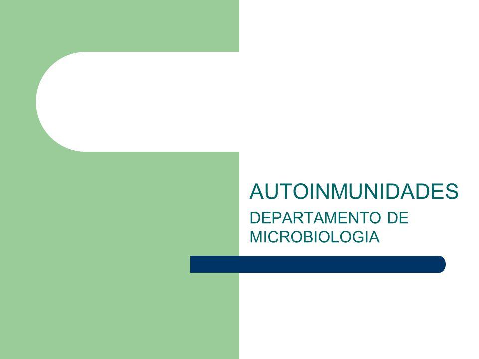 AUTOINMUNIDADES DEPARTAMENTO DE MICROBIOLOGIA