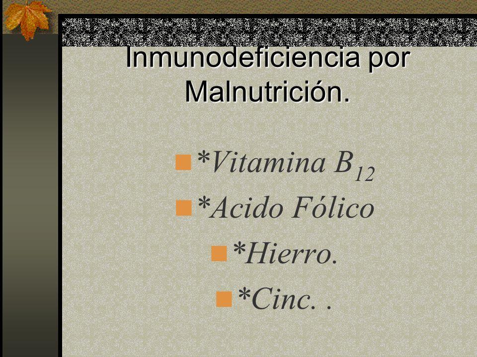 Acción de los estupefacientes (Alucinogenos, Anfetaminas, Barbitúricos, Cocaína, Etanol, Marihuana, etc) *Daño inmunológico directo. *Daño inmunológic