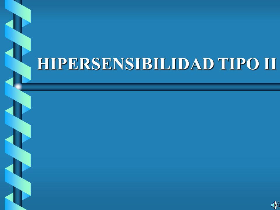 HIPERSENSIBILIDAD TIPO II