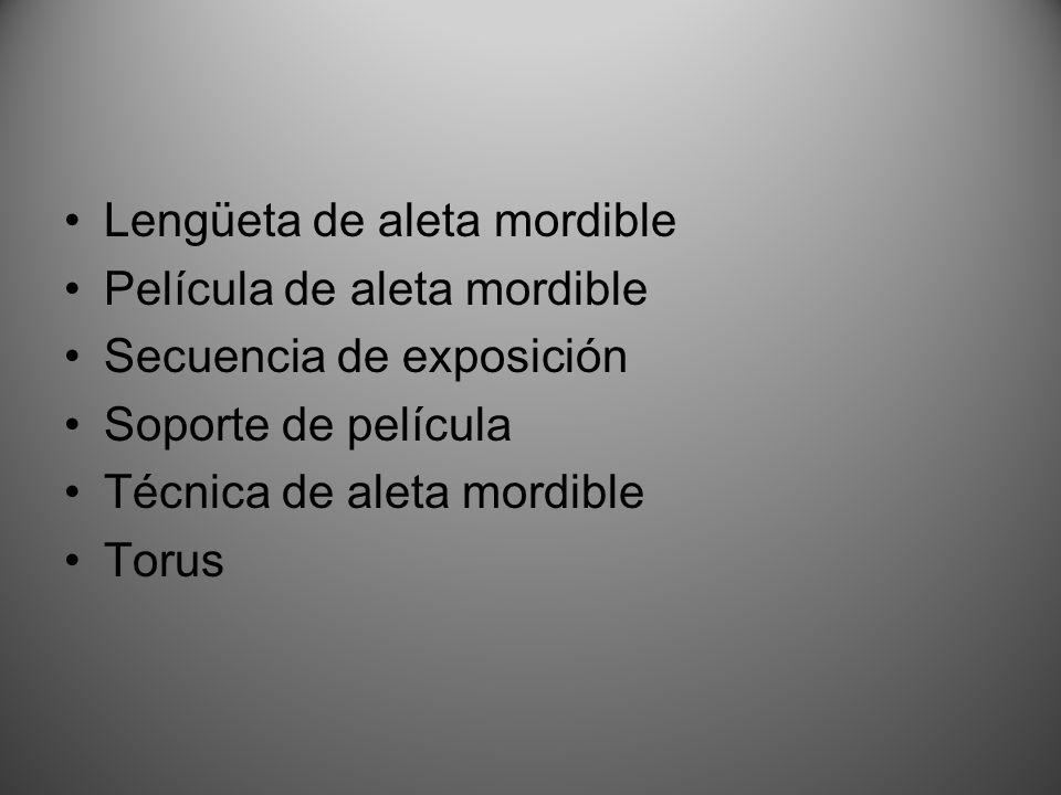 Lengüeta de aleta mordible Película de aleta mordible Secuencia de exposición Soporte de película Técnica de aleta mordible Torus