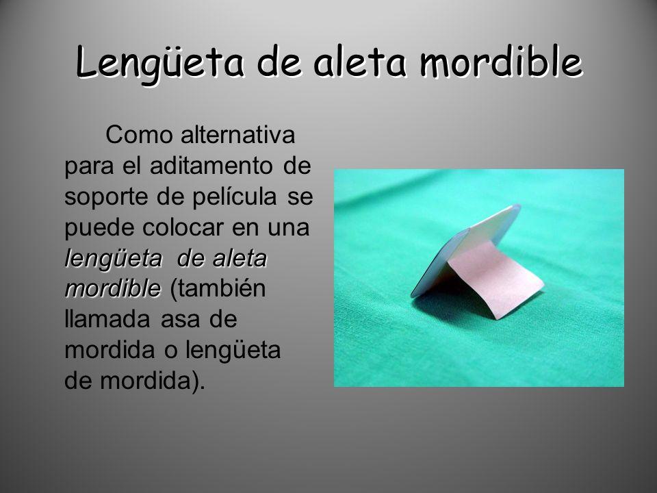 Lengüeta de aleta mordible lengüeta de aleta mordible Como alternativa para el aditamento de soporte de película se puede colocar en una lengüeta de a