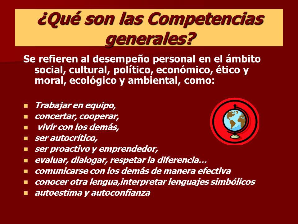 ¿Qué son las Competencias generales.
