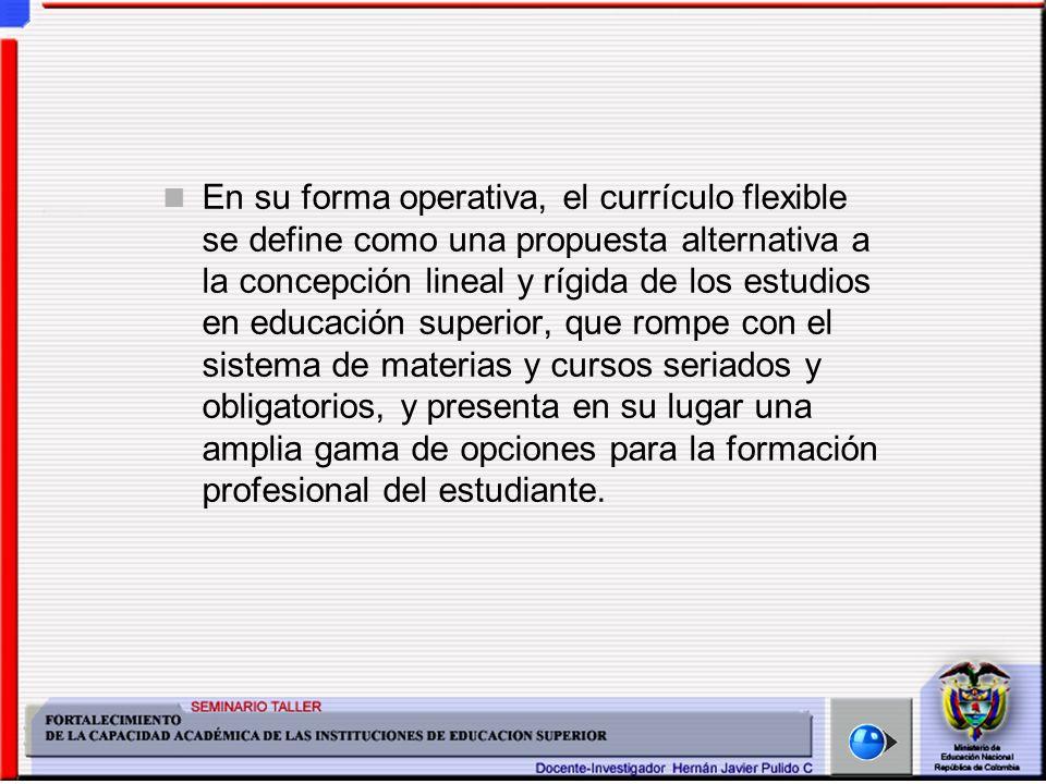 El crédito es por tanto la expresión cuantitativa del trabajo académico efectuado por el estudiante.