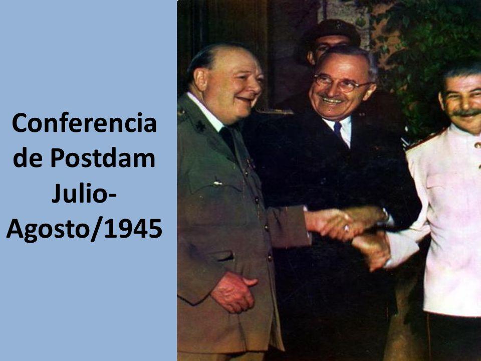 Conferencia de Postdam Julio- Agosto/1945