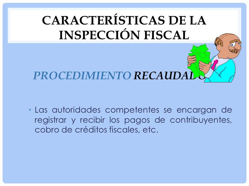 OBJETO DE LA FISCALIZACIÓN Y EL LEVANTAMIENTO DE LAS ACTAS DE FISCALIZACIÓN No es la recaudación de tributos, sino más bien alentar en los gobernados el cumplimiento voluntario de sus obligaciones fiscales.