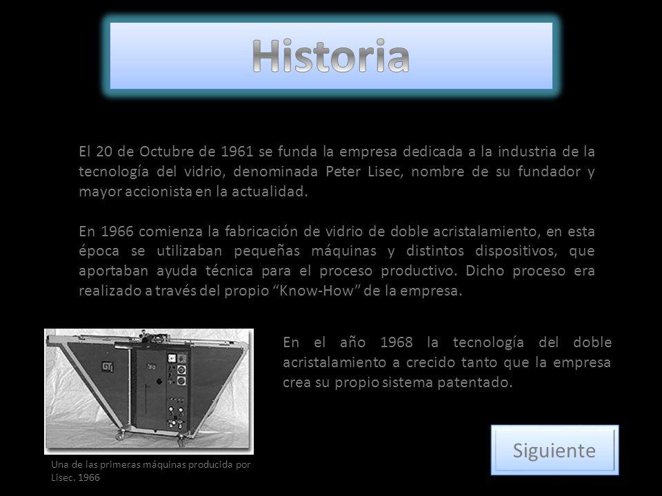El 20 de Octubre de 1961 se funda la empresa dedicada a la industria de la tecnología del vidrio, denominada Peter Lisec, nombre de su fundador y mayo