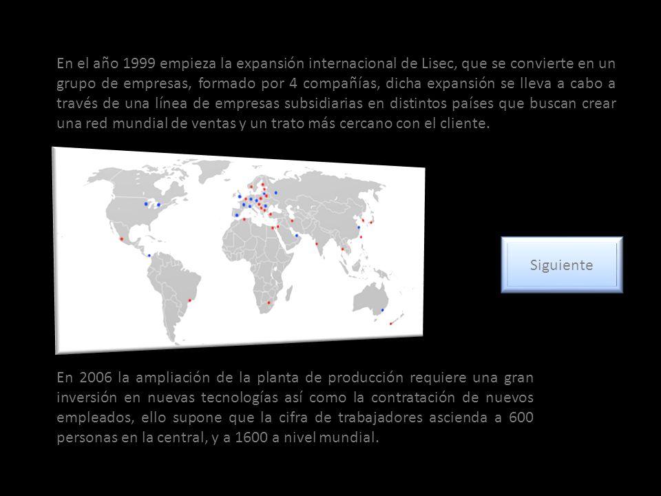 En el año 1999 empieza la expansión internacional de Lisec, que se convierte en un grupo de empresas, formado por 4 compañías, dicha expansión se lleva a cabo a través de una línea de empresas subsidiarias en distintos países que buscan crear una red mundial de ventas y un trato más cercano con el cliente.