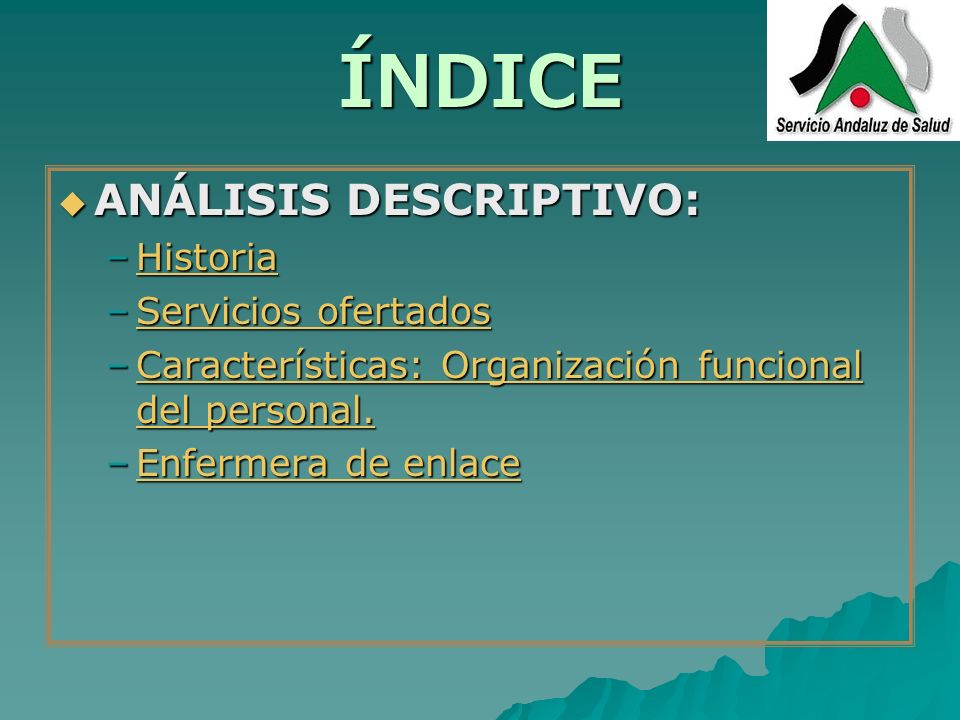 HISTORIA 1986: Se crea el Servicio Andaluz de Salud por la Ley orgánica 8/1986 de 6 de Mayo; esta institución tiene su origen en la Red Andaluza de Asistencia Sanitaria de la Seguridad Social en Andalucía (RASSA) perteneciente a la Consejería de Salud de La Junta de Andalucía.