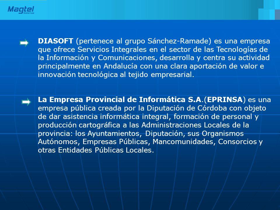 DIASOFT (pertenece al grupo Sánchez-Ramade) es una empresa que ofrece Servicios Integrales en el sector de las Tecnologías de la Información y Comunic