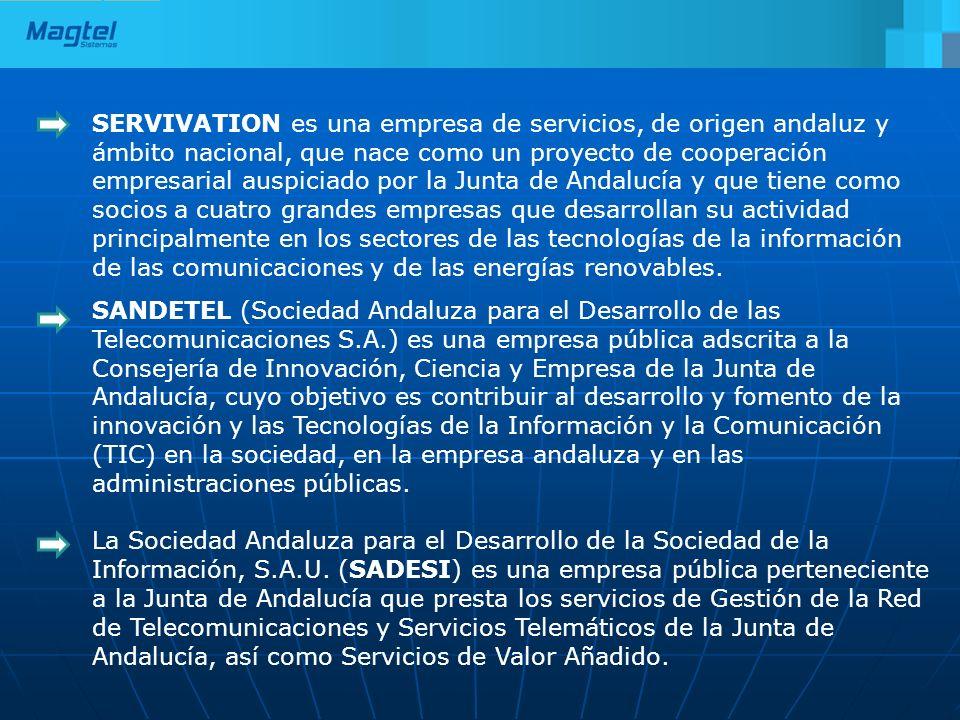 SERVIVATION es una empresa de servicios, de origen andaluz y ámbito nacional, que nace como un proyecto de cooperación empresarial auspiciado por la J