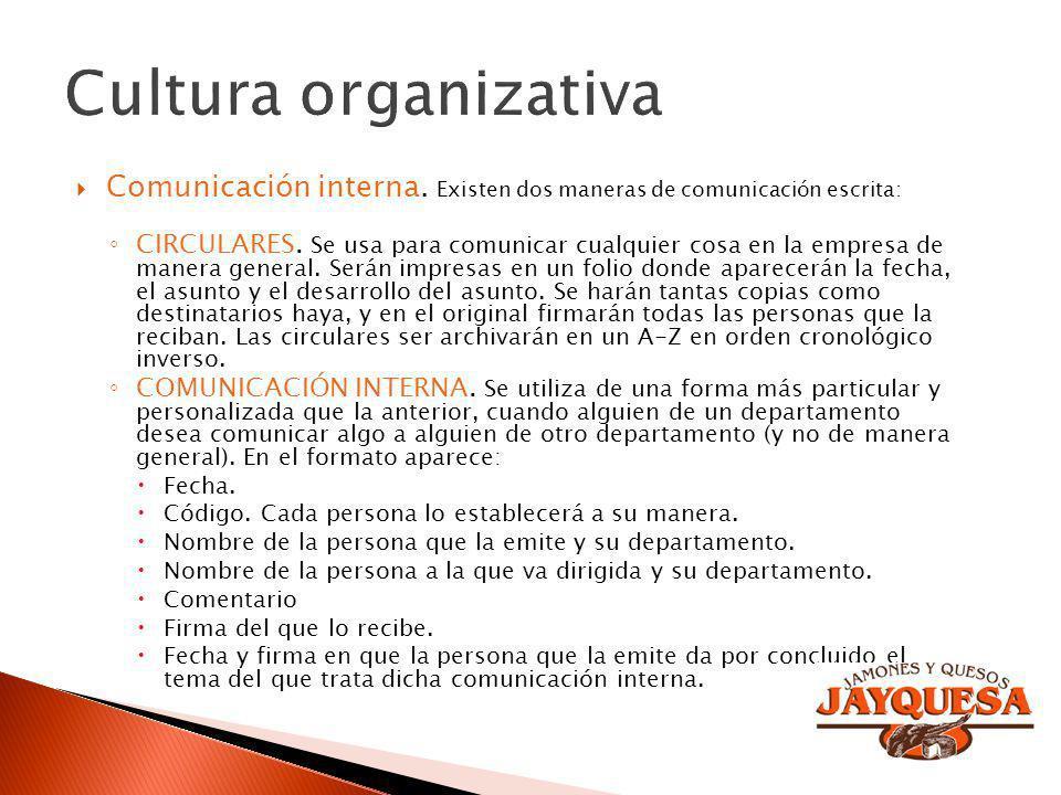 Comunicación interna. Existen dos maneras de comunicación escrita: CIRCULARES. Se usa para comunicar cualquier cosa en la empresa de manera general. S