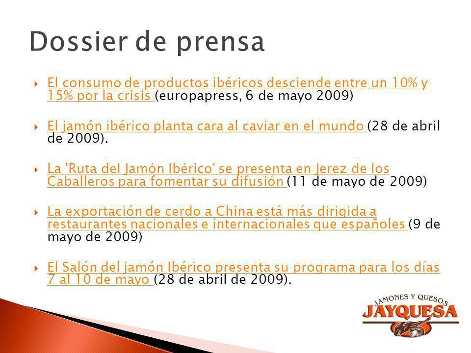 El consumo de productos ibéricos desciende entre un 10% y 15% por la crisis (europapress, 6 de mayo 2009) El consumo de productos ibéricos desciende e