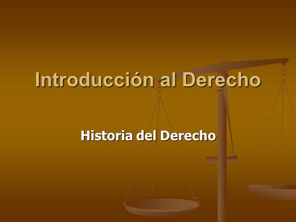 Introducción al Derecho Historia del Derecho