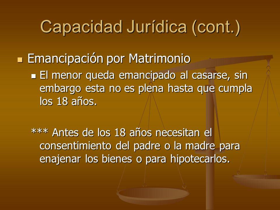 Emancipación por Matrimonio Emancipación por Matrimonio El menor queda emancipado al casarse, sin embargo esta no es plena hasta que cumpla los 18 año