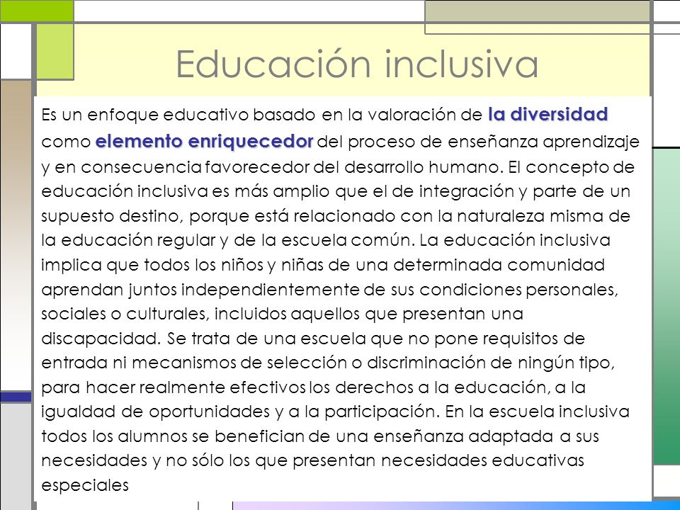 Educación inclusiva la diversidad elemento enriquecedor Es un enfoque educativo basado en la valoración de la diversidad como elemento enriquecedor de
