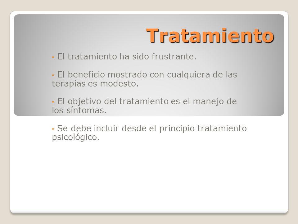 Tratamiento El tratamiento ha sido frustrante. El beneficio mostrado con cualquiera de las terapias es modesto. El objetivo del tratamiento es el mane