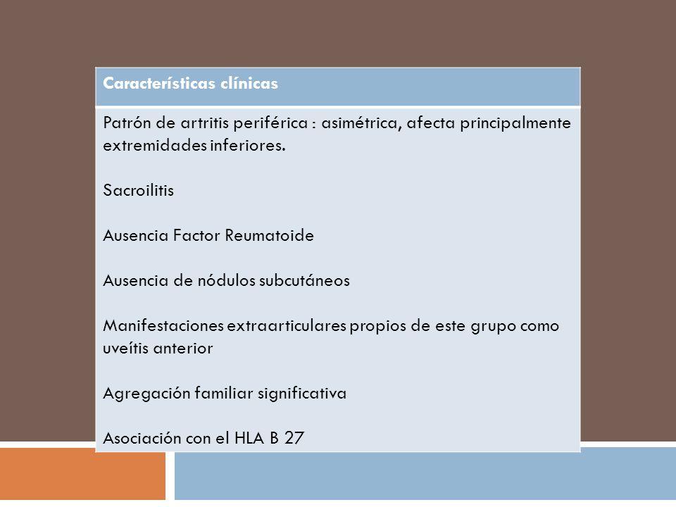 CLASIFICACIÓN Los criterios del European Spondyloarthropathy Study Group ( ESSG ) Sensibilidad del 86 % Especificidad del 87 % Ayuda diagnóstica ??