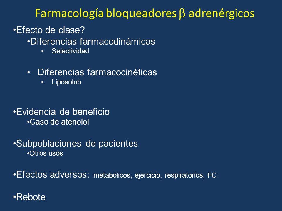 Farmacología bloqueadores adrenérgicos Efecto de clase? Diferencias farmacodinámicas Selectividad Diferencias farmacocinéticas Liposolub Evidencia de