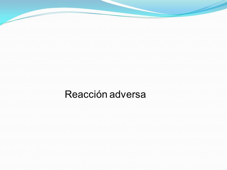Reacción adversa