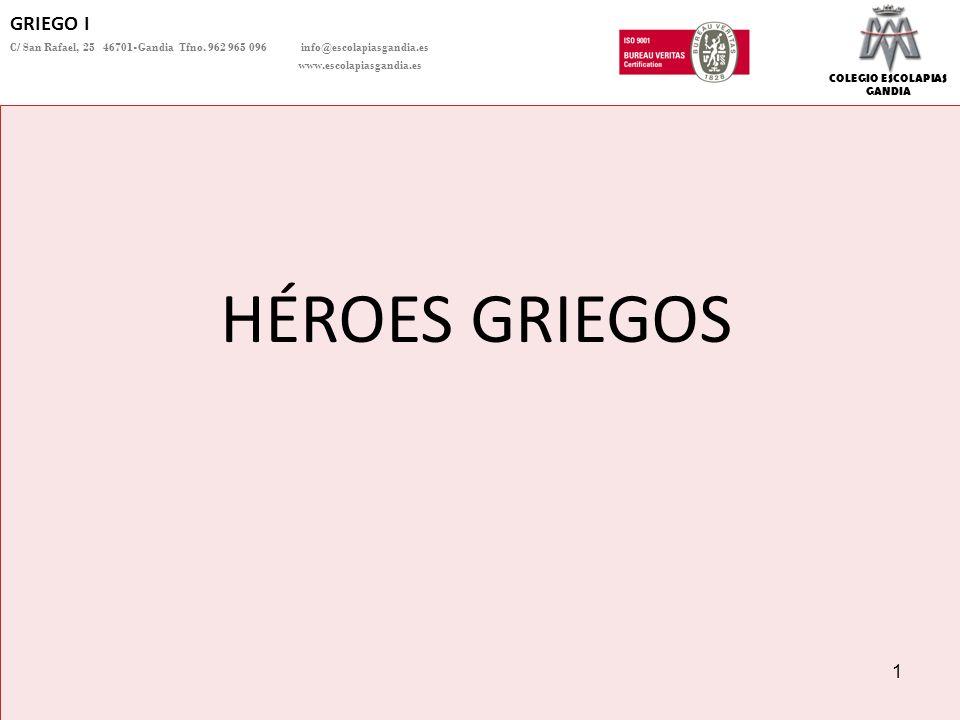 COLEGIO ESCOLAPIAS GANDIA GRIEGO I C/ San Rafael, 25 46701-Gandia Tfno.