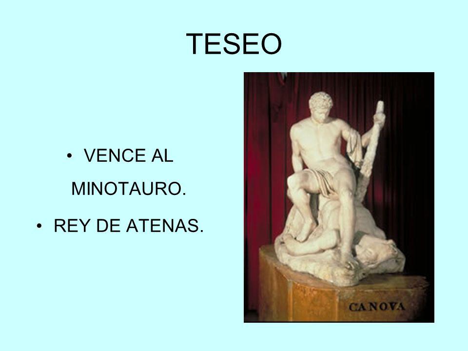 TESEO VENCE AL MINOTAURO. REY DE ATENAS.