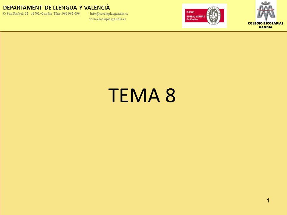 COLEGIO ESCOLAPIAS GANDIA DEPARTAMENT DE LLENGUA Y VALENCIÀ C/ San Rafael, 25 46701-Gandia Tfno.