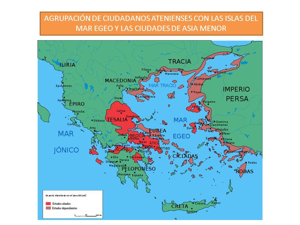 AGRUPACIÓN DE CIUDADANOS ATENIENSES CON LAS ISLAS DEL MAR EGEO Y LAS CIUDADES DE ASIA MENOR