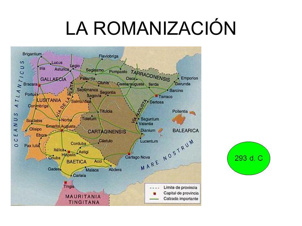 LA ROMANIZACIÓN 293 d. C