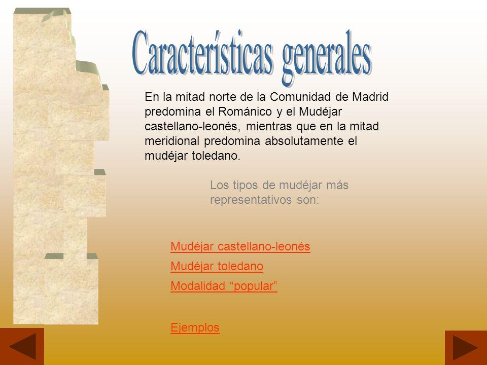 En la mitad norte de la Comunidad de Madrid predomina el Románico y el Mudéjar castellano-leonés, mientras que en la mitad meridional predomina absolu